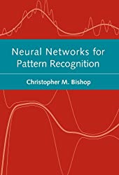 Neural Networks for Pattern Recognition (Advanced Texts in Econometrics (Paperback)) by C.M. Bishop (1996-01-18)