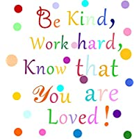 Easma Be Kind,Work Hard,Know That You are Loved,Inspirational Quotes Wall Decals,Rainbow Wall Quotes,Classroom Wall Stickers Playroom Wall Decor Girl Bedroom Wall Decals