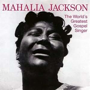 World S Greatest Gospel Singer
