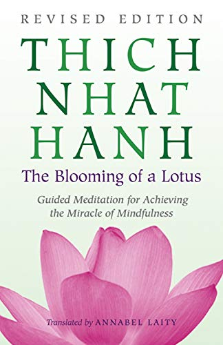 Blooming Of A Lotus por Thich Nhat Hanh