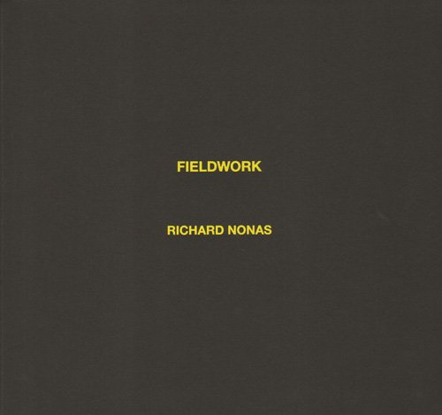 Richard Nonas - Fieldwork par Richard Nonas