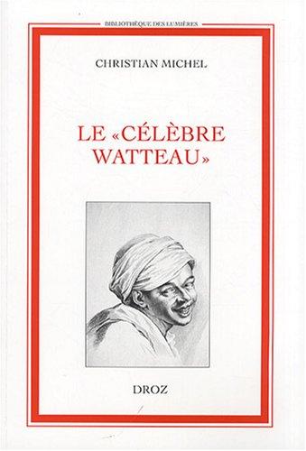 Le célèbre Watteau