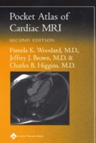 Pocket Atlas of Cardiac MRI (Radiology Pocket Atlas Series) by Pamela K Woodard (2004-09-01)