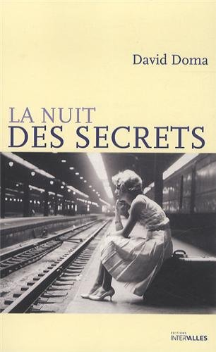 La nuit des secrets by David Doma (2013-05-24)