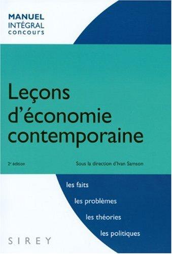 Leçons d'économie contemporaine - 2e éd.: Intégral concours