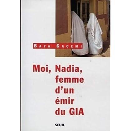Moi, Nadia, femme d'un émir du GIA
