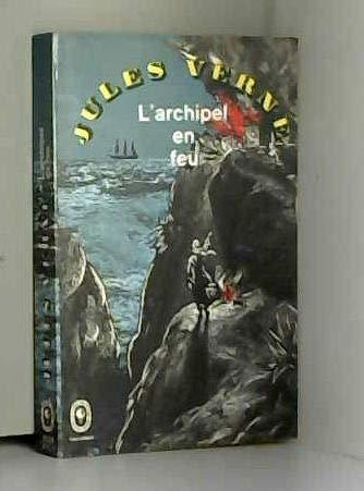 L'archipel en feu par Jules Verne