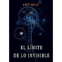 El límite de lo invisible