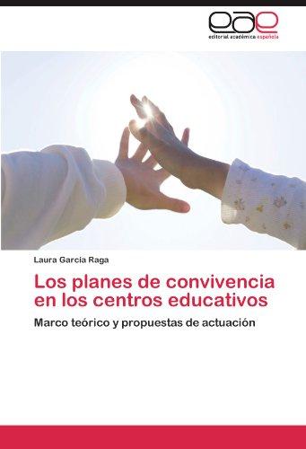Los Planes de Convivencia En Los Centros Educativos