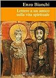 Scarica Libro Lettere a un amico sulla vita spirituale (PDF,EPUB,MOBI) Online Italiano Gratis