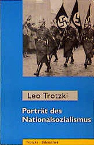 Porträt des Nationalsozialismus (Trotzki-Bibliothek)