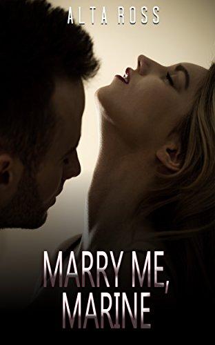 military-romance-marry-me-marine-an-alpha-male-bady-boy-navy-seal-contemporary-mystery-romance-colle