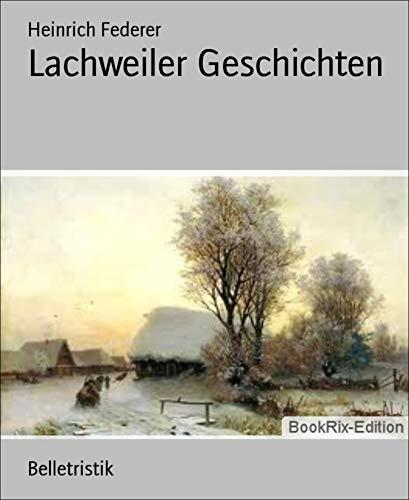 Lachweiler Geschichten