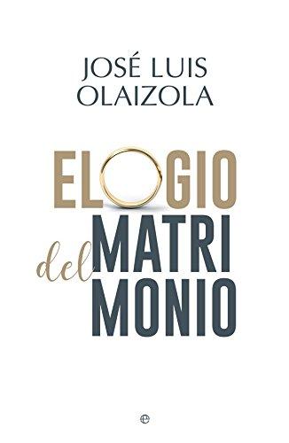 Elogio del matrimonio (Fuera de colección) por José Luis Olaizola Sarría