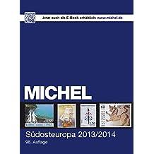 MICHEL-Katalog-Südosteuropa 2013/2014: in Farbe