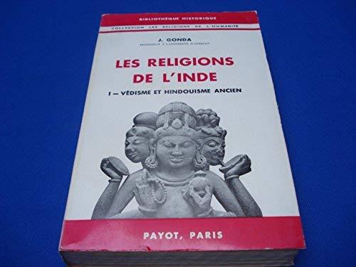 Les Religions de l'Inde (I/Védisme et hindouisme ancien) por Jan GONDA