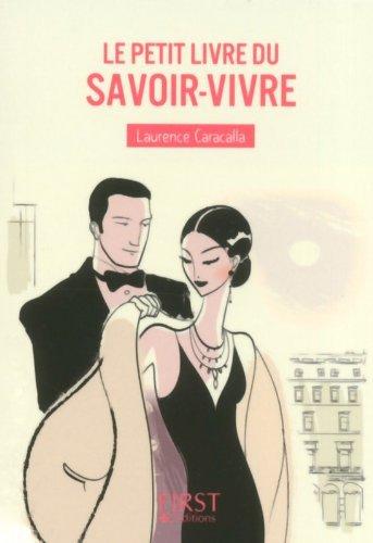 Le petit livre du savoir-vivre by Laurence Caracalla (2014-04-03)
