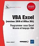 VBA Excel (version 2019 et Office 365) Macros et langage VBA