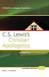 C. S. Lewis's Christian Apologetics: Pro and Con (Value Inquiry Book) (2015-07-10)