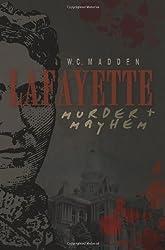 Lafayette Murder & Mayhem (Murder and Mayhem)