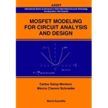 mosfet modeling for circuit analysis and design galup montoro carlos schneider mrcio cherem