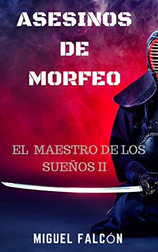 Asesinos de Morfeo (El Maestro de los Sueños nº 2)