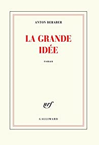 La grande idée par Anton Beraber