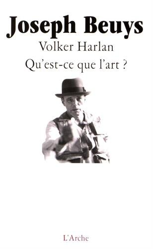 Qu'est-ce que l'art? par Joseph Beuys, Volker Harlan