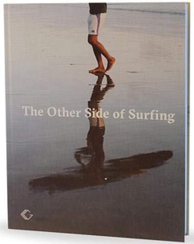 The Other Side of Surfing -