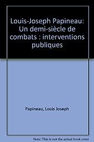 Louis-Joseph Papineau par C. Larin