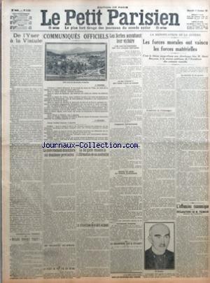 PETIT PARISIEN (LE) [No 13924] du 13/12/1914 - DE L'YSER A LA VISTULE PAR LIEUTENANT COLONEL ROUSSET - BELGE AVANT TOUT - COMMUNIQUES OFFICIELS - LE GOUVERNEMENT DEMANDERA SIX DOUZIEMES PROVISOIRES - UNE DECLARATION AUX CHAMBRES - LA TURQUIE NE PAYE PAS SES COUPONS - LA BULGARIE RENOUVELLE L'AFFIRMATION DE SA NEUTRALITE - LA SITUATION EN HAUTE ALSACE - LES SERBES ACCENTUENT LEUR VICTOIRE - 4500 AUSTRO HONGROIS ONT ETE ENCORE CAPTURES - LE ROI PIERRE 1ER EST VENU TIRER LE CANON - PROCEDES AUTRIC