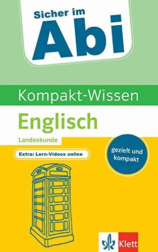Klett Sicher im Abi Kompakt-Wissen Englisch Landeskunde: gezielt und kompakt
