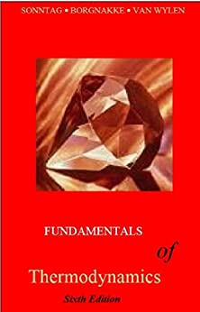 Complete Solution Manual - Fundamentals of Thermodynamics (Sonntag, Borgnakke, Van Wylen): Sixth Edition (S.I. and English Units) (College Book Solutions 1) (English Edition) di [Wylen, Van, Sonntag, Richard, Borgnakke, Claus]
