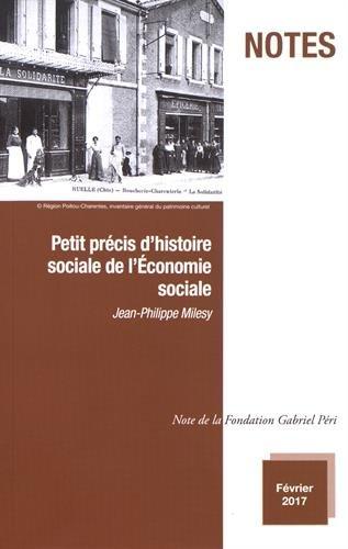 Petit précis d'histoire sociale de l'économie sociale