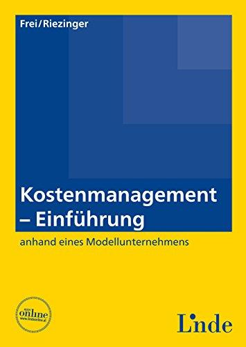 Kostenmanagement - Einführung: (Ausgabe Österreich) (Linde Lehrbuch)