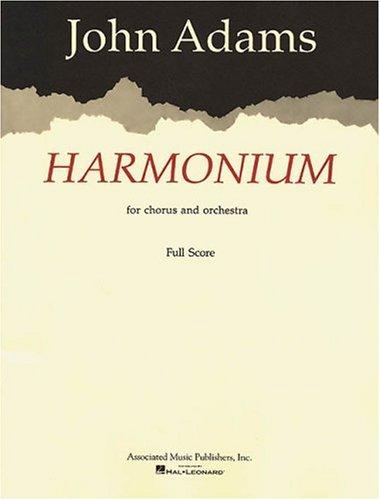 Harmonium for Chorus and Orchestra - Full score par Adams John