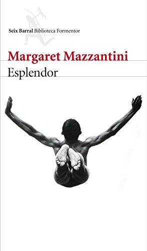 Esplendor de [Mazzantini, Margaret]