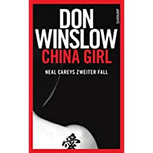 China Girl: Neal Careys zweiter Fall (Neal-Carey-Serie)