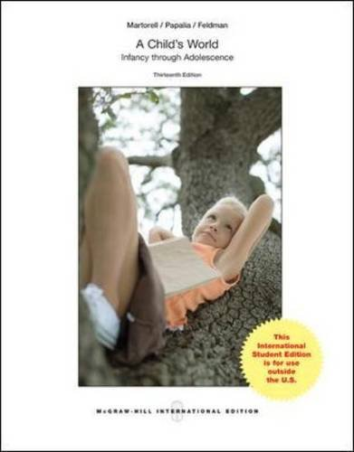 A Child's World: Infancy Through Adolescence (College Ie Overruns)