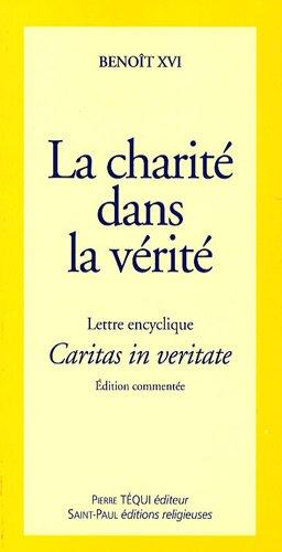 Lettre encyclique Caritas in veritate du Souverain Pontife Benoît XVI