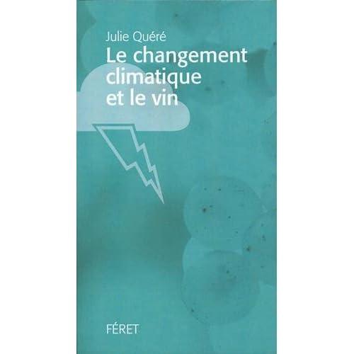 Le Changement climatique et le vin