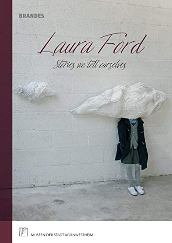 Laura Ford | Stories we tell -