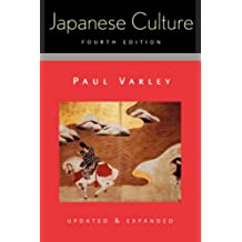 Japanese Culture: 4th Pa (Studies of the Weatherhead East Asian Institute, Columbia Un)