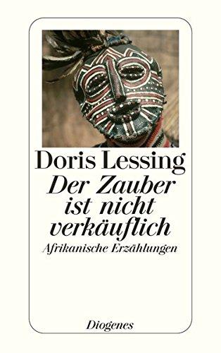 Buchseite und Rezensionen zu 'Der Zauber ist nicht verkäuflich: Afrikanische Erzählungen (detebe)' von Doris Lessing