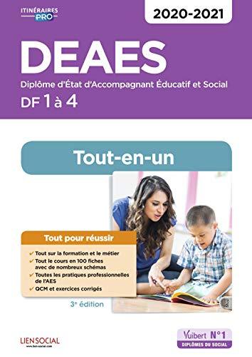 DEAES - Domaines de formation 1 à 4 - Tout-en-un - Diplôme d'Etat d'Accompagnant éducatif et social - 2020-2021 par Sue-Sammut Isabelle,Lenepveu Danièle