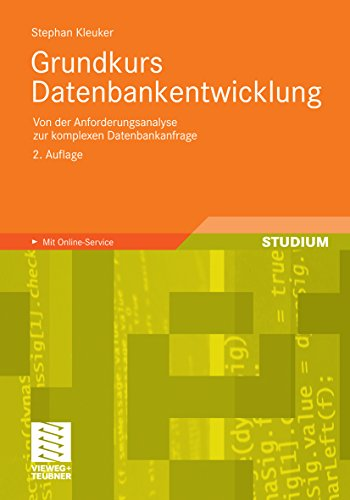 Datenbankentwicklung lernen mit SQL Server 2016: Der praxisorientierte Grundkurs (German Edition)