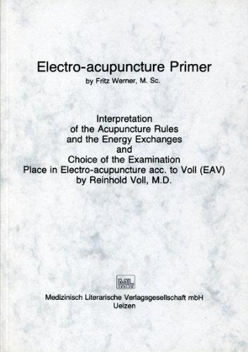 Electro-acupuncture Primer