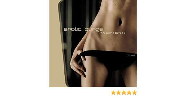 Erotic lounge delux edition