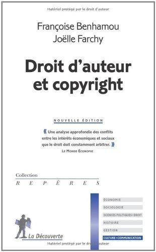 Droit d'auteur et copyright par Françoise Benhamou