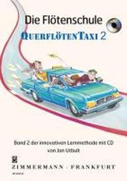 Die Flötenschule: Querflötentaxi. Band 2. Flöte. Ausgabe mit CD.